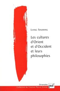 Les cultures d'Orient et d'Occident et leurs philosophies