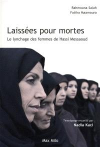 Laissées pour mortes : le lynchage des femmes de Hassi Messaoud