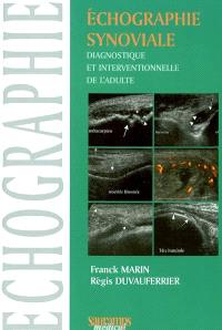 Echographie synoviale diagnostique et interventionnelle de l'adulte