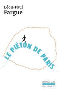 Le Piéton de Paris; D'après Paris
