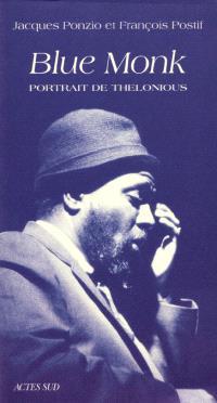 Blue Monk : portrait de Thelonious