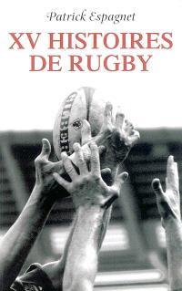 XV histoires de rugby