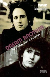 Dream brother : vies et morts de Jeff et Tim Buckley