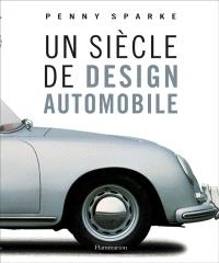Un siècle de design automobile