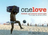 One love : football, une passion universelle