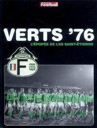 Verts 76 : l'épopée de l'AS Saint-Etienne