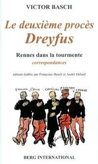 Le deuxième procès de Dreyfus : Rennes dans la tourmente : correspondance