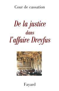 De la justice dans l'affaire Dreyfus