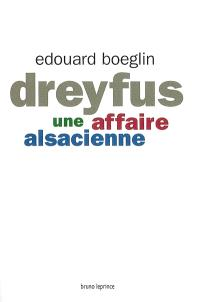Dreyfus, une affaire alsacienne