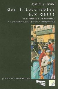Des intouchables aux Dalit : les errements d'un mouvement d'émancipation dans l'Inde contemporaine