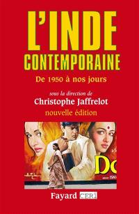 L'Inde contemporaine : de 1950 à nos jours