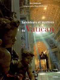 Splendeurs et mystères du Vatican
