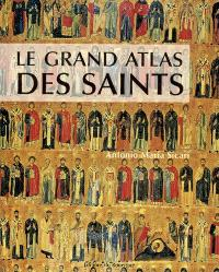 Le grand atlas des saints