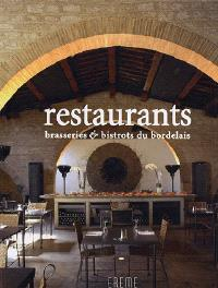 Restaurants, brasseries et bistrots du Bordelais