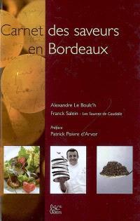 Carnet des saveurs en Bordeaux