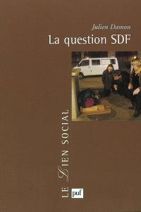 La question SDF : critique d'une action publique