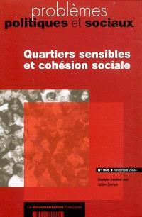 Problèmes politiques et sociaux. n° 906, Quartiers sensibles et cohésion sociale
