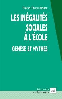 Les inégalités sociales à l'école : genèse et mythes