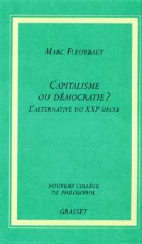 Capitalisme ou démocratie ? : l'alternative du XXIe siècle