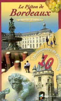 Le piéton de Bordeaux