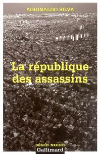 La république des assassins