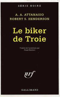 Le biker de Troie