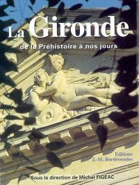La Gironde de la Préhistoire à nos jours