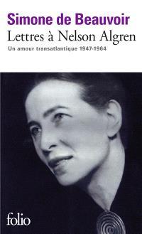 Lettres à Nelson Algren : un amour transatlantique, 1947-1964