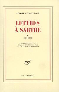 Lettres à Sartre. Volume 1, 1930-1939
