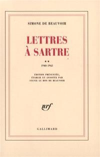 Lettres à Sartre. Volume 2, 1940-1963