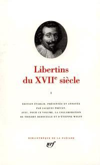 Libertins du XVIIe siècle. Volume 1