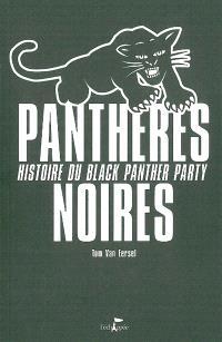 Panthères noires : histoire du Black Panther Party