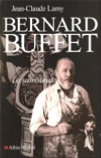 Bernard Buffet : le samouraï