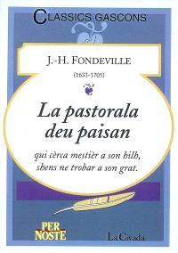 La pastorala deu paisan qui cèrca mestièr a son hilh, shens ne trobar a son grat : pèça en quate actes