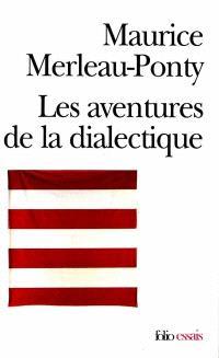 Les aventures de la dialectique