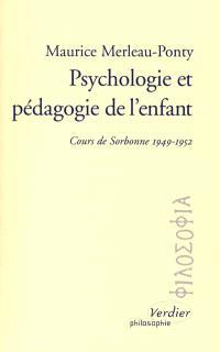 Psychologie et pédagogie de l'enfant : cours de Sorbonne, 1949-1952