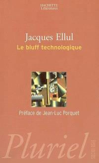 Le bluff technologique