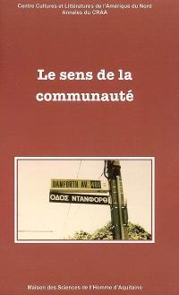 Annales du CRAA. n° 30, Le sens de la communauté