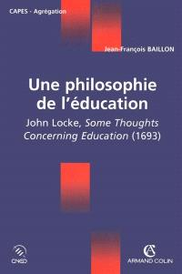 Une philosophie de l'éducation : John Locke, Some thoughts concerning education, 1693