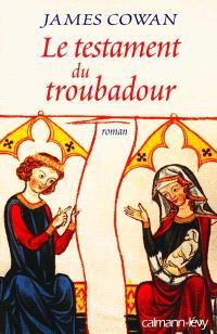 Le testament du troubadour