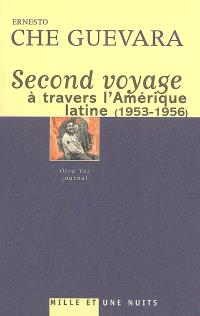 Second voyage à travers l'Amérique latine (1953-1956) : journal
