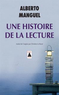 Une histoire de la lecture : essai