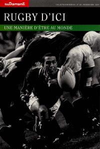 Rugby d'ici : une manière d'être au monde