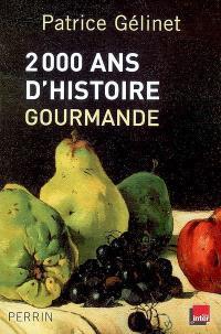 2.000 ans d'histoire gourmande