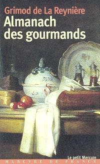 Almanach des gourmands : huitième année (1812)