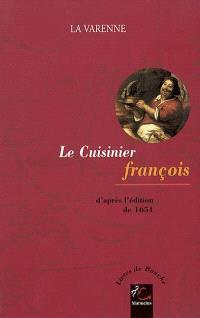 Le cuisinier françois : d'après l'édition de 1651