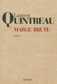 Marge brute