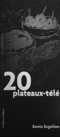 20 plateaux-télé