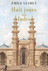 Huit jours aux Indes : 1876