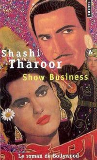 Show business : le roman de Bollywood